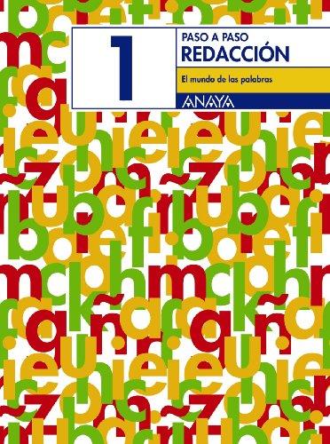 Redacción 1: El mundo de las palabras. (Paso a paso) - 9788466742702