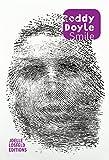 Smile : roman / Roddy Doyle | Doyle, Roddy (1958-....). Auteur