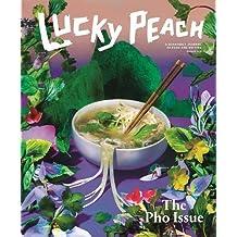 Lucky Peach 19 Summer 2016: The Pho Issue
