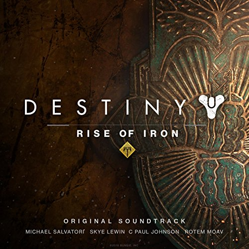 Destiny: Rise of Iron (Original Soundtrack) -