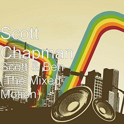 Scott & Ben (The Mixed Motion)