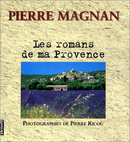 """<a href=""""/node/144"""">Les Romans de ma Provence</a>"""