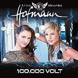 100000 Volt by Anita Hofmann & Alexandra