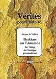 Telecharger Livres Drakkars sur l Amazone Les Vikings de l Amerique precolombienne (PDF,EPUB,MOBI) gratuits en Francaise