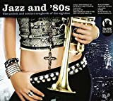 Jazz and 80's 1