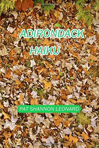 Adirondack Haiku por Pat Shannon Leonard
