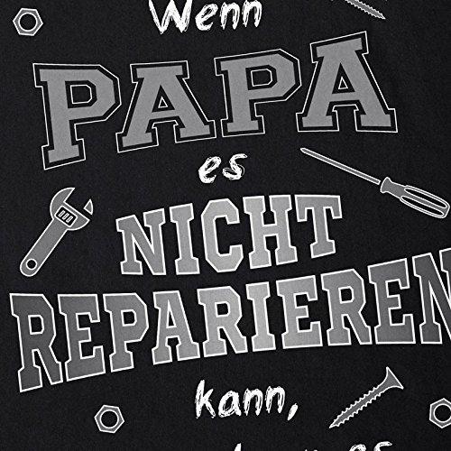 style3 Wenn Papa es nicht reparieren kann dann kann es keiner! Herren T-Shirt Fun Shirt Spruch Funshirt Schwarz
