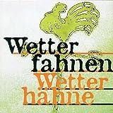 Wetterfahnen - Wetterhähne. Ausstellungskatalog zur Ausstellung in Bad Hall 1998