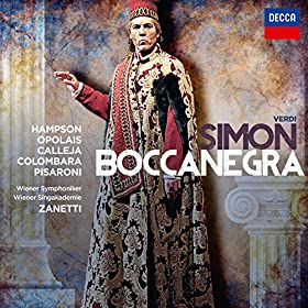 """Verdi: Simon Boccanegra / Act 1 - """"Ferischi!"""" - """"Ameila!"""""""