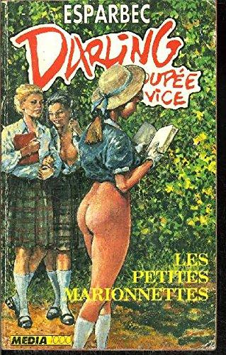 Darling, poupée du vice, Tome 25 : Les petites marionettes par Esparbec