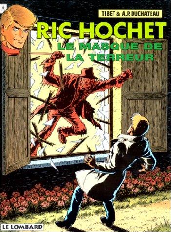 RIC HOCHET TOME 54 : LE MASQUE DE LA TERREUR