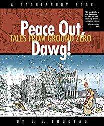 [(Peace Out, Dawg! : Tales from Ground Zero)] [By (author) G B Trudeau] published on (August, 2002)