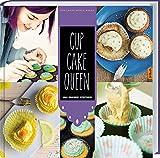 Cupcake Queen: Anas grandiosen Rezeptideen.