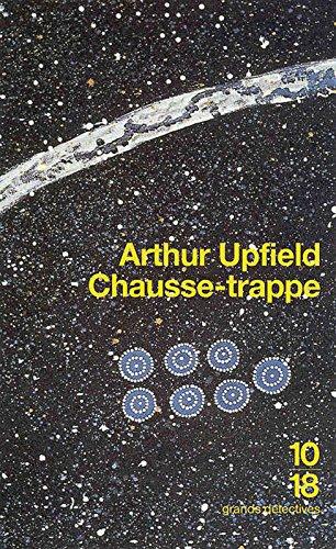 Chausse-trappe par Upfield Arthur, Michèle Valencia