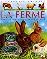 Les animaux de la ferme : Pour les faire connaître aux enfants par Beaumont