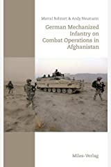 German Mechanized Infantry on Combat Operations in Afghanistan Taschenbuch