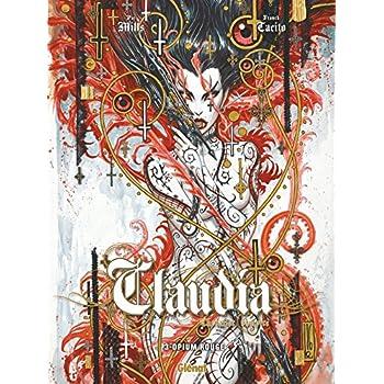 Claudia - Tome 03: Opium rouge