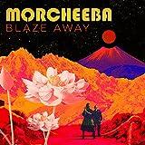vignette de 'Blaze away (Morcheeba)'