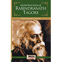 Rabindranath Tagore - Short Stories (Master's Collections)