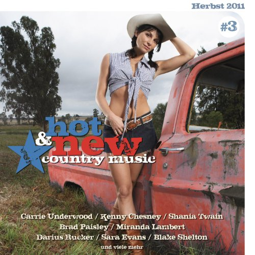 Hot & New Country Music Vol. 3