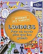 Londres Interdit aux parents - 3ed de Klay Lamprell