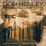 Don Henley: Concert For Walden Woods (Audio CD)