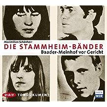 Die Stammheim-Bänder: Baader-Meinhof vor Gericht. Tondokument (1 CD)