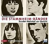 Die Stammheim-B?nder: Baader-Meinhof vor Gericht. Tondokument (1 CD)