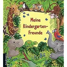 Meine Kindergarten-Freunde: Dschungel (Freundebücher für den Kindergarten / Meine Kindergarten-Freunde)