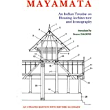 Mayamata: An Indian Treatise on Housing Architecture and Iconography (An Updated Edition with revised Glossary)
