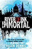 Immortal: Book 4 (River of Ink)