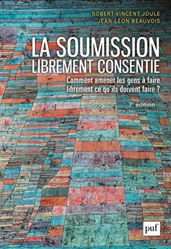 La soumission librement consentie par Robert-Vincent Joule