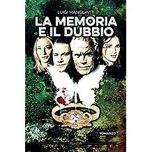 La Memoria e il Dubbio