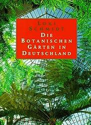 Die Botanischen Gärten in Deutschland