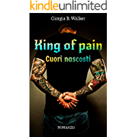 King of pain - Cuori nascosti