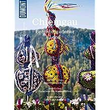 DuMont BILDATLAS Chiemgau: Berchtesgadener Land (DuMont BILDATLAS E-Book)