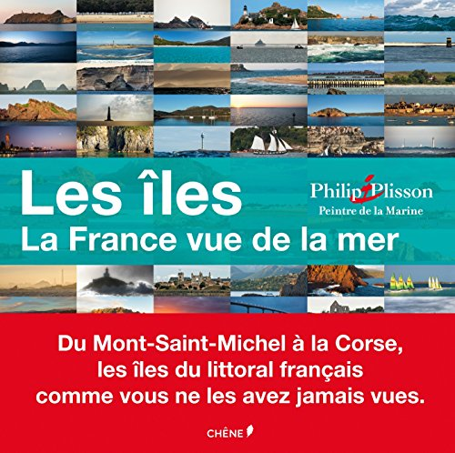 Les îles : La France vue de la mer