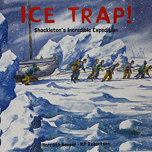 ice-trap-shackletons-incredible-expedition