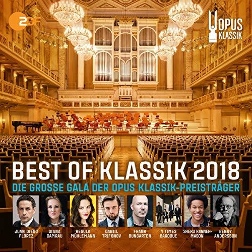 Best of Klassik 2018 - die Grosse Gala der Opus Klassik-Preisträger
