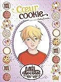 les filles au chocolat tome 6 coeur cookie