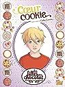 Les filles au chocolat - Tome 6 - C?ur Cookie par Grisseaux