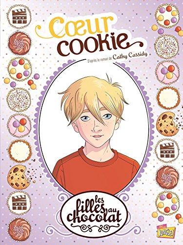 Les filles au chocolat - Tome 6 - Cœur ...