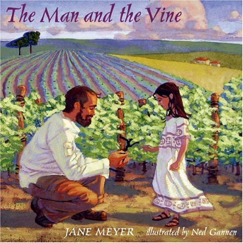 The Man and the Vine by Jane G. Meyer (2006-06-30)