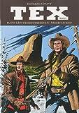 Tex Maxi, Tome 5 - Dans les territoires du nord-ouest