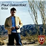 Perfecto Presents Paul Oakenfold in Ibiza