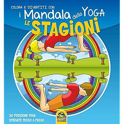 Le Stagioni. I Mandala Dello Yoga