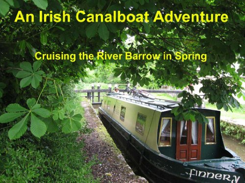 an-irish-canalboat-adventure-cruising-the-river-barrow-on-a-narrow-boat-in-spring-english-edition