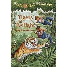 Tigers at Twilight (Magic Tree House, No. 19) by Mary Pope Osborne (1999-08-17)