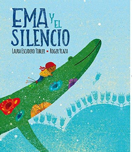 Ema y el silencio por Laura Escudero