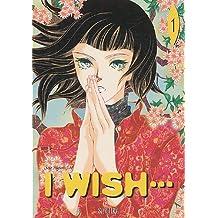 I wish..., Tome 1 :